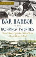 Bar Harbor in the Roaring Twenties