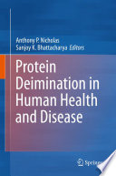 Protein Deimination In Human Health And Disease Book PDF