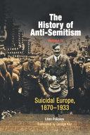 The History of Anti-Semitism, Volume 4