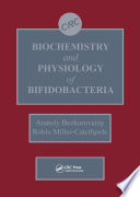 Biochemistry and Physiology of Bifidobacteria