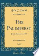 The Palimpsest, Vol. 1