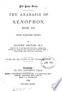The Anabasis of Xenophon  with Engl  notes by A  Pretor Book
