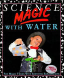 Science Magic with Water
