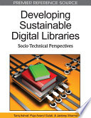 Developing Sustainable Digital Libraries Socio Technical Perspectives Book PDF