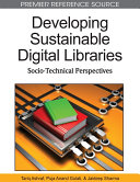 Developing Sustainable Digital Libraries  Socio Technical Perspectives