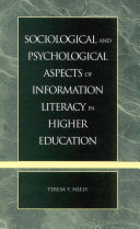 Sociological and Psychological Aspects of Information Literacy in Higher Education