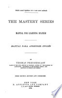 The Mastery Series Manual For Learning Spanish