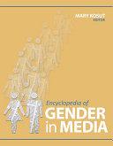 Encyclopedia of Gender in Media