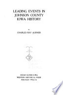 Leading Events in Johnson County, Iowa, History