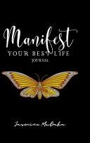 Manifest Your Best Life
