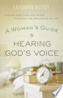 A Woman s Guide to Hearing God s Voice