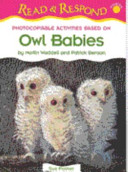 Photocopiable Activities Based on Owl Babies by Martin Waddell and Patrick Benson