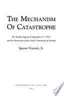 The Mechanism of Catastrophe