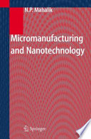 Micromanufacturing And Nanotechnology Book PDF