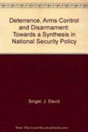 Deterrence  Arms Control  and Disarmament