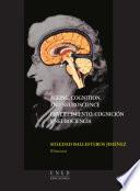 Ageing, cognition, and neuroscience. Envejecimiento, cognición y neurociencia