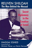 Reuven Shiloah - the Man Behind the Mossad