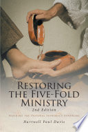 Restoring the Five Fold Ministry 2nd Edition