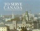 To Serve Canada Book