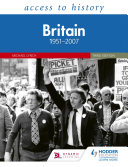 Access to History  Britain 1951   2007 Third Edition