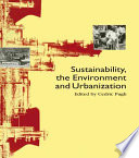 Sustainability  The Environment And Urbanization