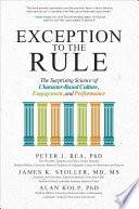 Exception to the Rule  The Surprising Science of Character Based Culture  Engagement  and Performance