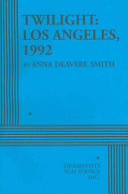 Twilight--Los Angeles, 1992