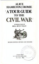 A Tour Guide to the Civil War