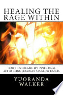 Healing the Rage Within