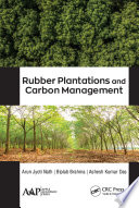 Rubber Plantations and Carbon Management Book