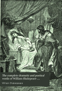 The Complete Dramatic and Poetical Works of William Shakspeare ....