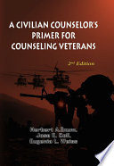 Civilian Counselors' Primer for Counseling Veterans
