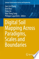 Digital Soil Mapping Across Paradigms  Scales and Boundaries Book