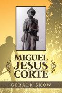Miguel Jesus Corte Book