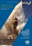 Climate Change Impacts and Adaptation for Coastal Transport Infrastructure