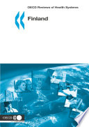 OECD Reviews of Health Systems  Finland 2005