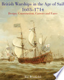 British Warships in the Age of Sail 1603 1714 Book