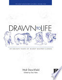 Drawn to Life  : 20 Golden Years of Disney Master Classes , Volume 2