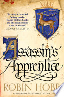 Assassin   s Apprentice  The Farseer Trilogy  Book 1  Book