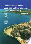 Dams and Reservoirs  Societies and Environment in the 21st Century  Two Volume Set