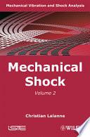 Mechanical Vibration and Shock Analysis, Mechanical Shock