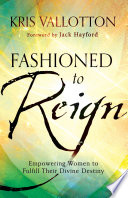 Fashioned to Reign Book