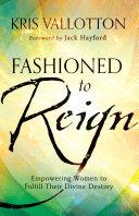 Fashioned to Reign [Pdf/ePub] eBook