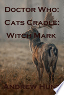 Doctor Who  Cats Cradle  Witch Mark