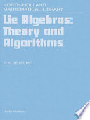 Lie Algebras: Theory and Algorithms