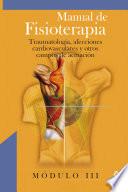 Manual de Fisioterapia. Modulo Iii. Traumatologia, Afecciones Cardiovasculares Y Otros Campos de Actuacion. E-book
