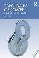Topologies of Power