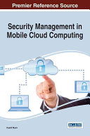 Security Management in Mobile Cloud Computing Book