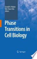 Phase Transitions in Cell Biology Book