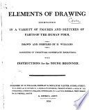 Elements of Drawing Exemplified in a Variety of Figures and Sketches of Parts of the Human Form Pdf/ePub eBook